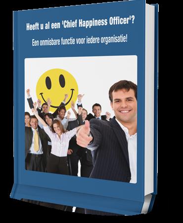 Download nu het gratis e-book; Heeft u al een 'Chief Happiness Officer'? Een onmisbare functie voor iedere organisatie!
